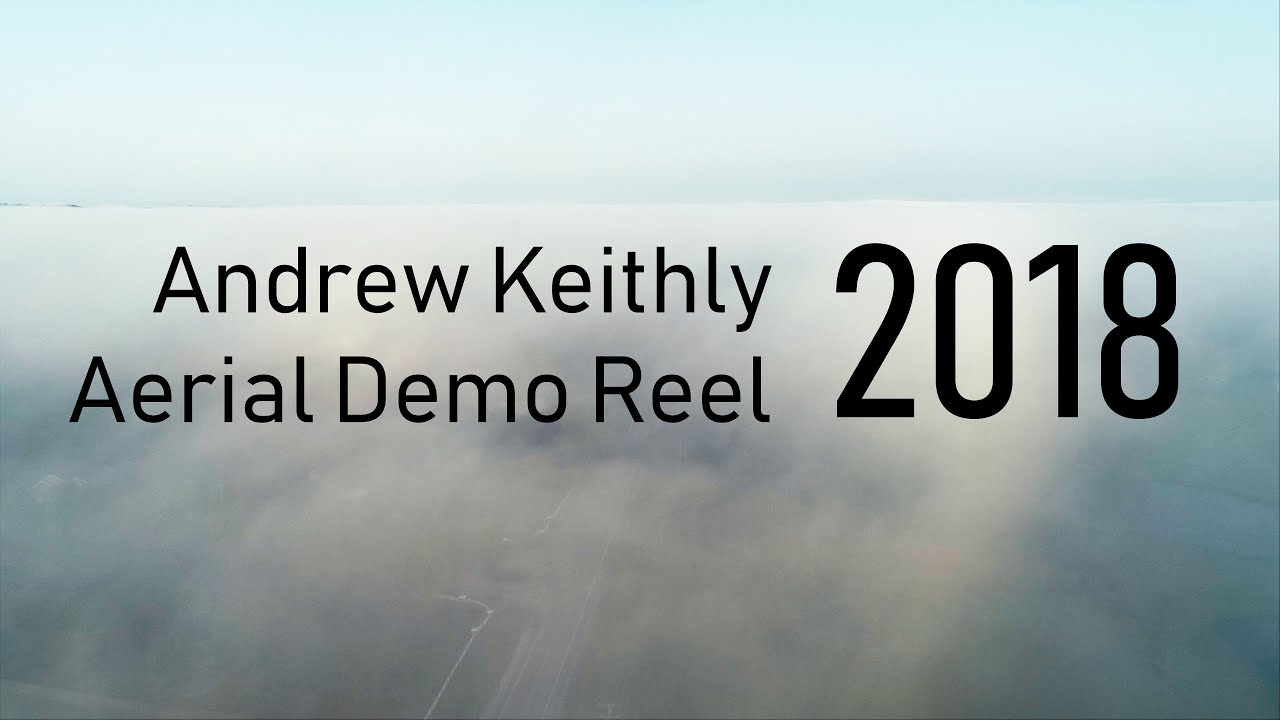 Drone/Aerial Reel - Andrew Keithly