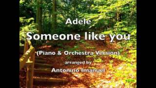 Adele - Someone like you (Piano & Orchestra Version)