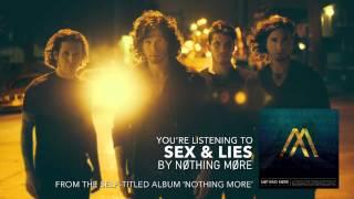 Nothing More - Sex & Lies (Audio Stream)