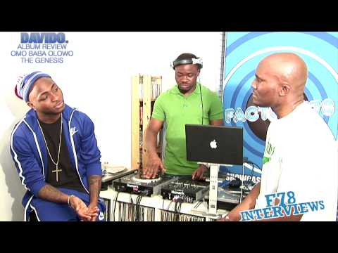 FACTORY78 - Davido full interview / Album Review Pt.3.