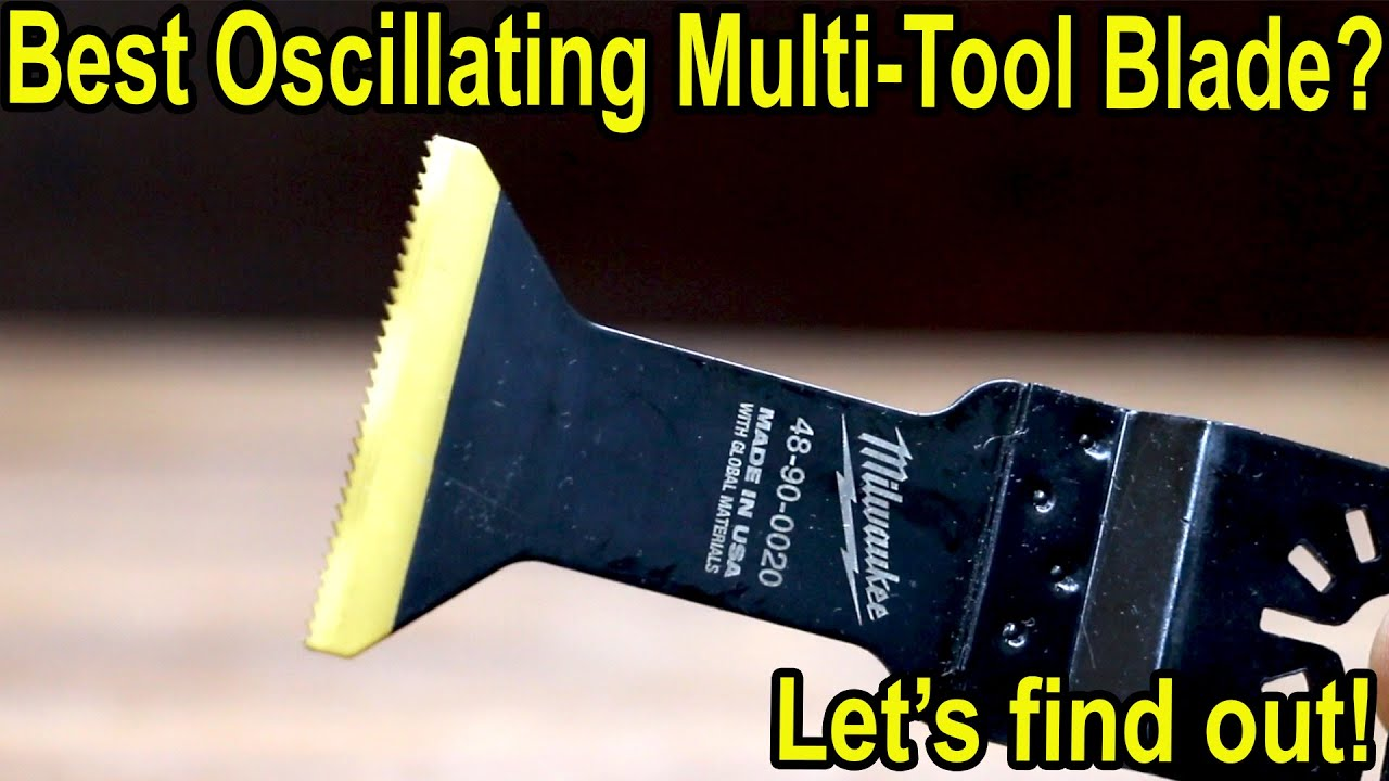best oscillating multi tool blade brand let s find out