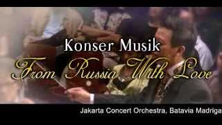 Konser Musik Klasik From Russia With Love 2012 - Stafaband