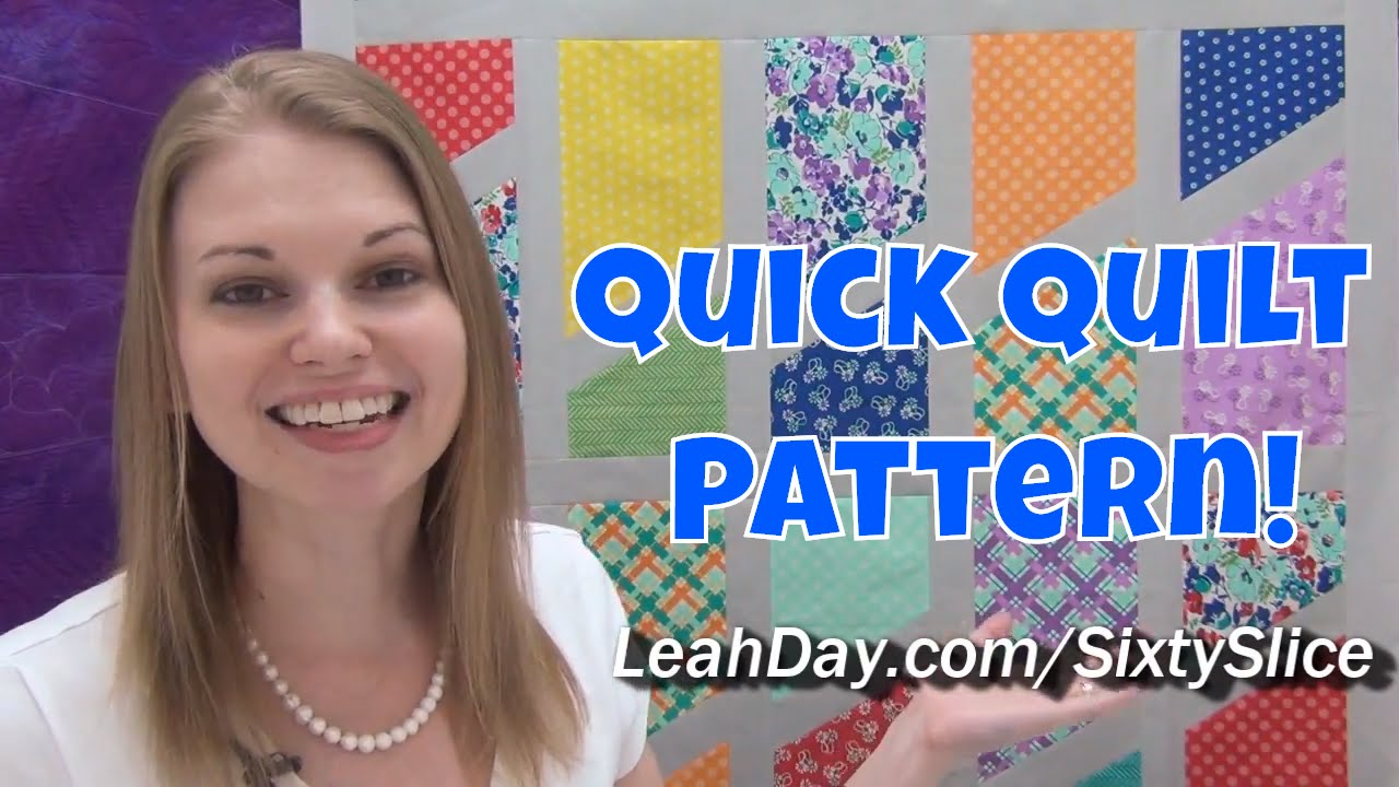 Quick And Easy Sixty Slice Quilt Tutorial Free Quilt Pattern By Leah Day