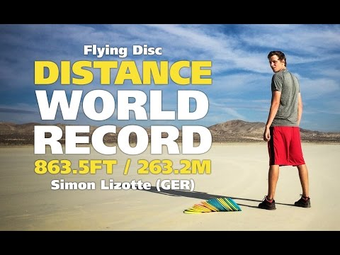 Flying Disc Distance World Record: 863.5ft / 263.2m (Simon Lizotte)