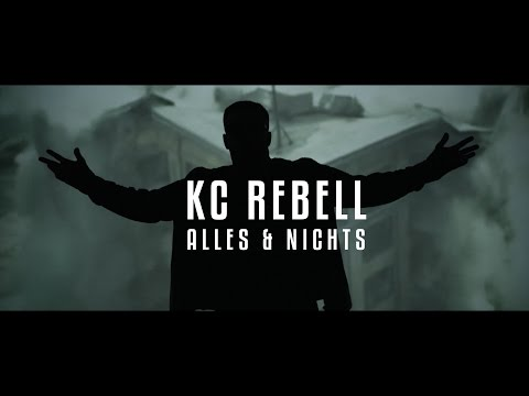KC Rebell ► ALLES & NICHTS ◄ [ official Video ]