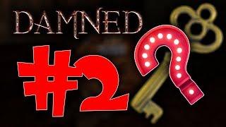 Damned #2 Gdzie jest ten cholerny klucz? (z: Bladii, Kryxos, Amongo, Conquer)