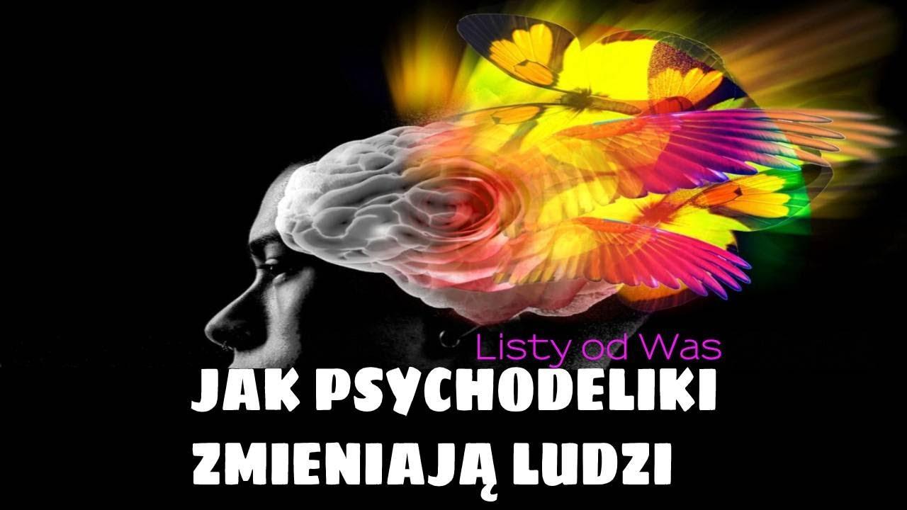 💠 Jak psychodeliki zmieniają ludzi - listy od was