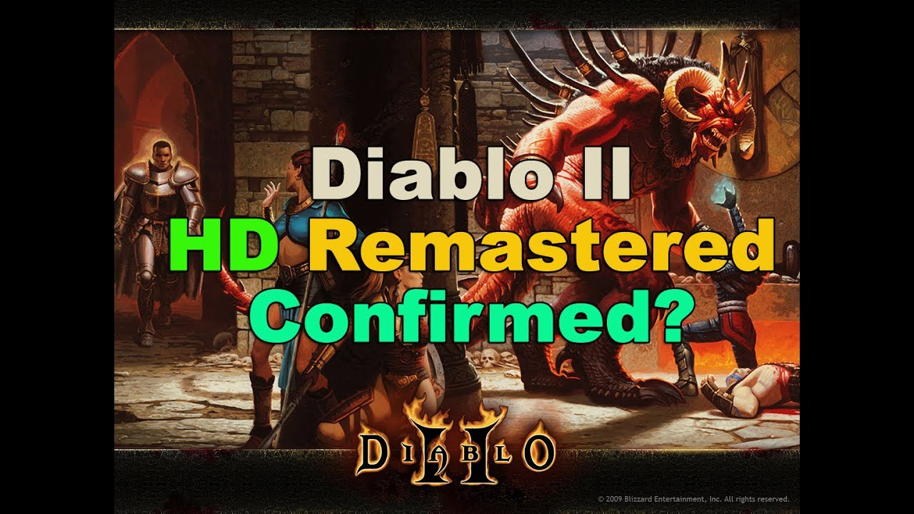 Diablo II HD Remastered Confirmed? Most Likely at Blizzon 2017! (If ever) - YouTube