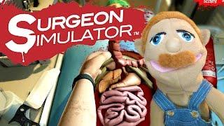 SBL Plays: Surgeon Simulator
