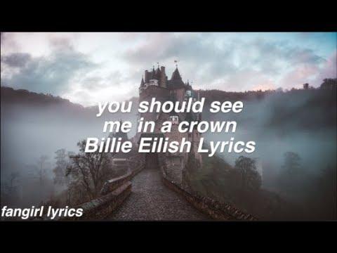 You Should See Me In A Crown || Billie Eilish Lyrics