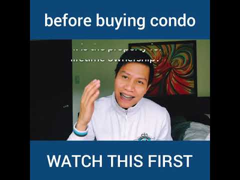 before buying condominium in the Philippines, watch this first