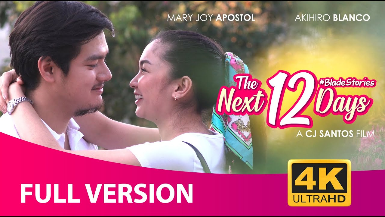 Download The Next 12 Days (2021) | Full Version 4K Movie | Mary Joy Apostol | Akihiro Blanco