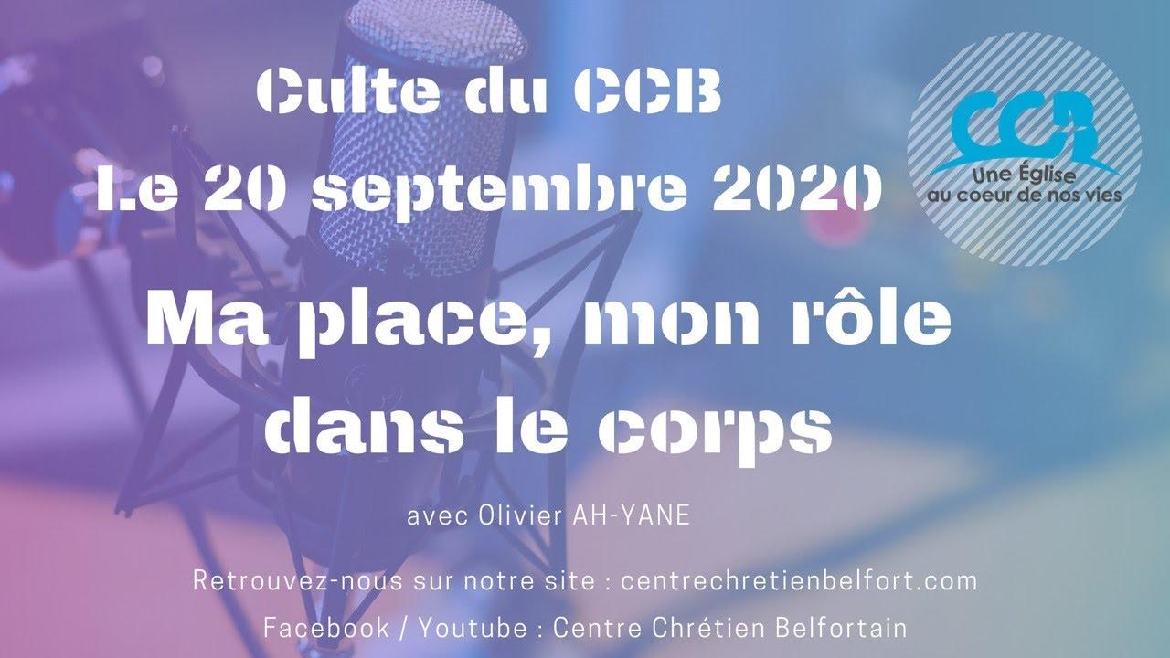 Ma place, mon rôle dans le corps - Culte du CCB le 20/09/2020