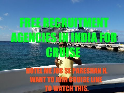FREE RECRUITMENT AGENCIES IN INDIA FOR CRUISE. Indus Cruise Career.carnival Support Device Pvt Ltd.