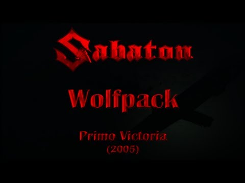Sabaton - Wolfpack (Lyrics English & Deutsch)