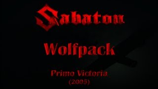 Watch Sabaton Wolfpack video