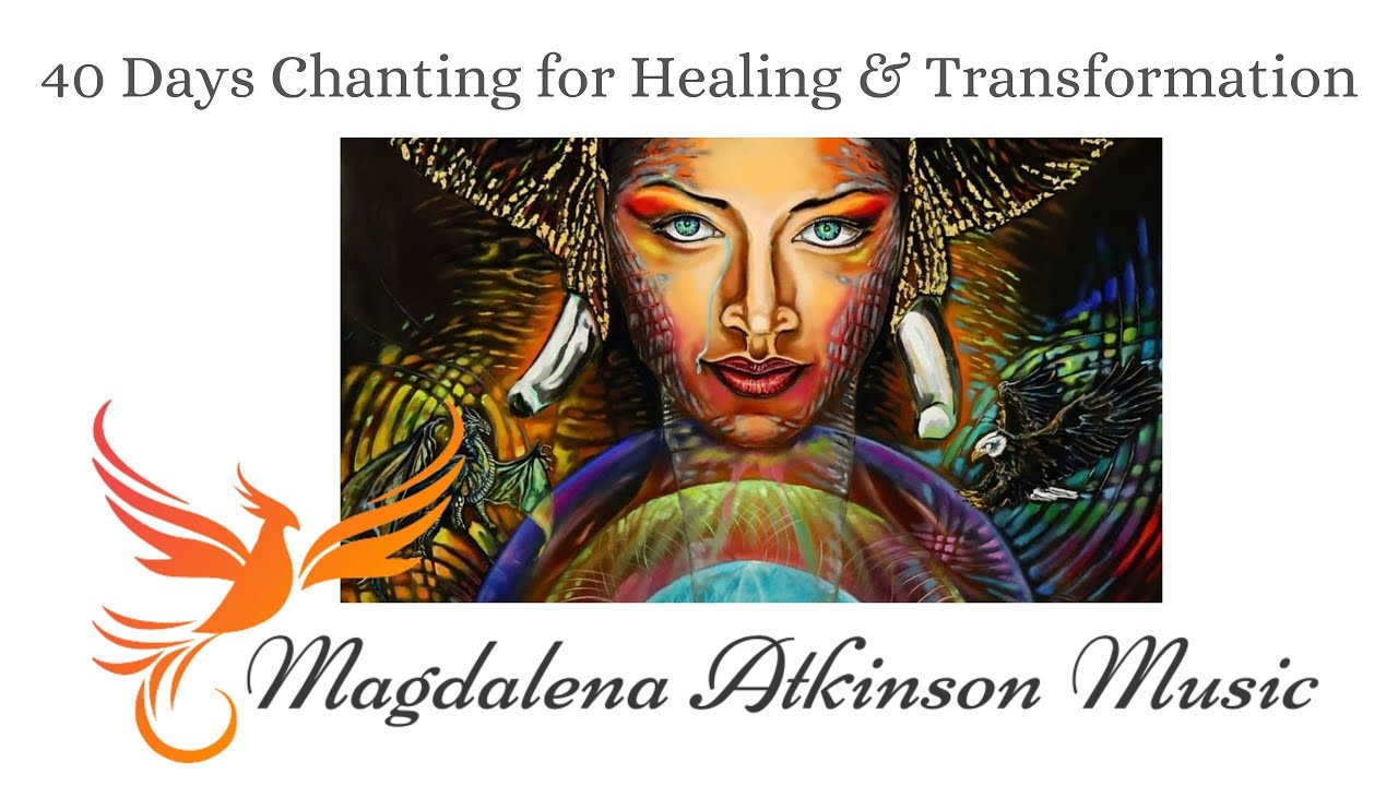 Day 10 - Chanting Circle - 40 Days of Healing and Transformation
