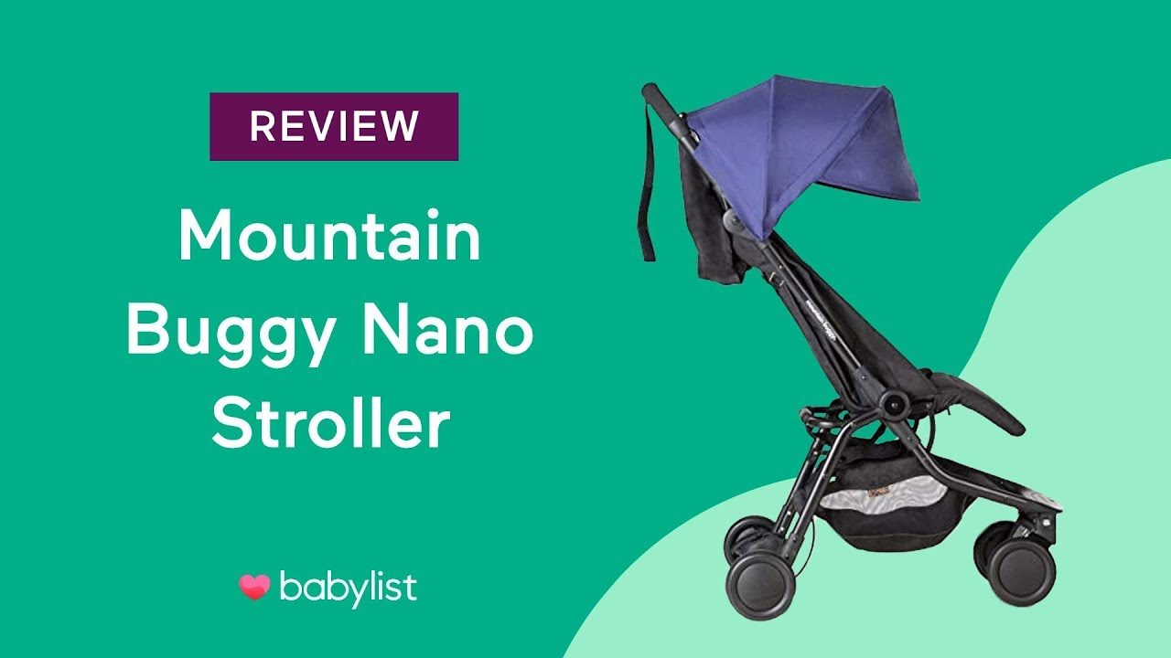 Newborn Baby Buggy Reviews Mountain Buggy Nano Stroller Review Babylist