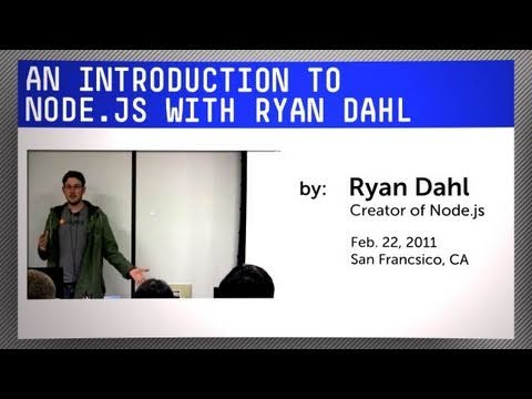 Introduction to Node.js with Ryan Dahl