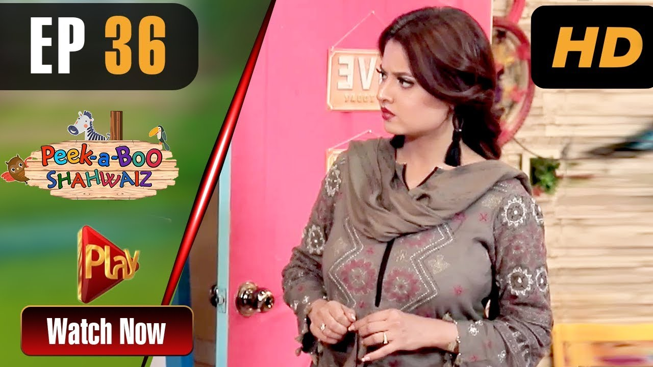 Peek A Boo Shahwaiz - Episode 36 Play Tv Mar 24
