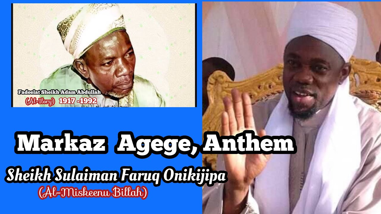 Download Markaz  Agege Qiyamah Anthem by Sheikh Sulaiman Faruq Onikijipa (Al-MiskeenuBillah)