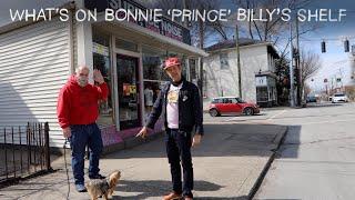 """What's On Bonnie """"Prince"""" Billy's Shelf"""