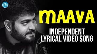 Maava Full Video Song - Independent Musical Video With English Lyrics    By Phanideep Viswanadha