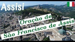 ASSISI | Oração de São Francisco de Assis 🇮🇹 Itália (Aéreas Drone)