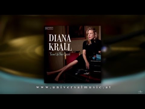 Diana Krall - Turn Up the Quiet (official Trailer 2017)