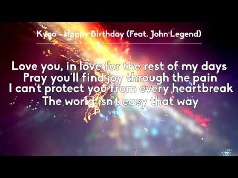 Kygo - Happy Birthday ft. John Legend