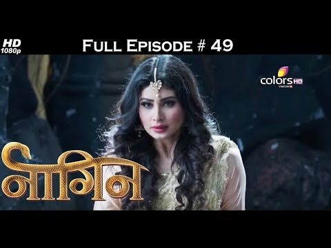 Naagin - Full Episode 49 - With English Subtitles