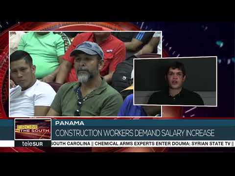 Panama Construction Workers Demand Fairer Pay