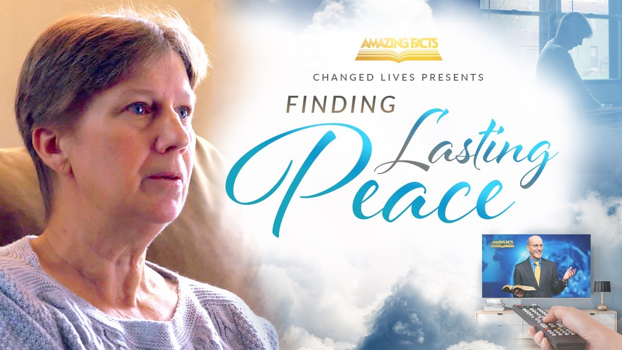 Changed Lives Presents: Finding Lasting Peace!