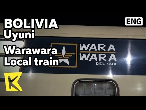 【K】Bolivia Travel-Uyuni[볼리비아 여행-우유니]와라와라 완행열차/Warawara local train/Uyuni station/Tupiza station