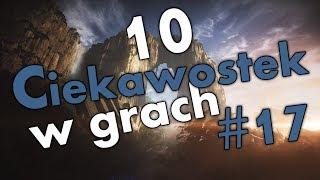 10 ciekawostek w grach #17