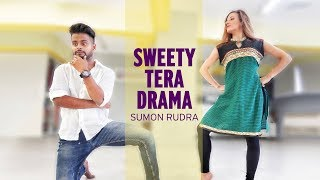 SWEETY TERA DRAMA / Bareily Ki Barfi / Bollywood Dance / Sumon Rudra Choreography