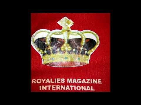 ROYALIES MAGAZINE INTERNATIONAL. Celebrating Africa's Tradition, Travels & Tribes!