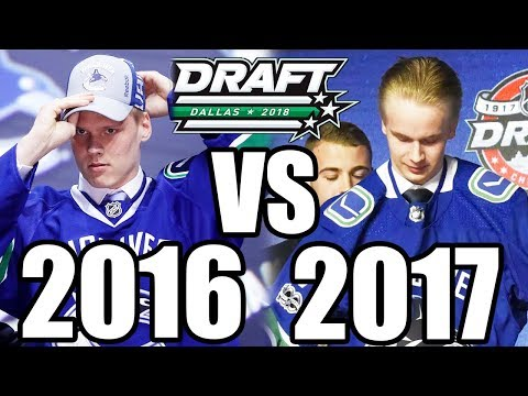 Vancouver Canucks: 2016 Draft VS 2017 Draft - 2018 NHL Entry Draft Canucks Prospects Discussion