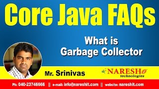 What is Garbage Collector in Java | Core Java Interview Questions | Mr.Srinivas
