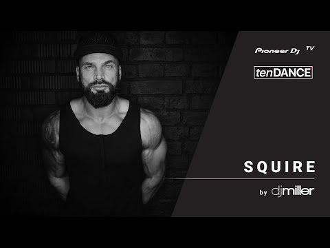 tenDANCE show выпуск #43 w/ SQUIRE  @ Pioneer DJ TV | Moscow