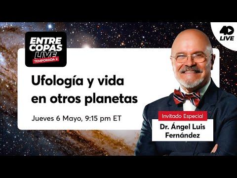 Ufología y vida en otros planetas con el Dr. Ángel Luis Fernández