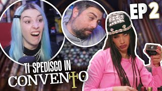 LA PIU' ODIOSA DI SEMPRE - TI SPEDISCO IN CONVENTO (ITALIA) - Episodio #2 | REACTION