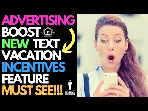 Advertising Boost New Text Vacation Incentives Feature | Must See!!!. http://bit.ly/2Hm0OeY