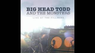 Sister Sweetly // Big Head Todd and the Monsters // Live at the Fillmore (2004)