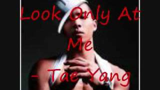 Look Only At Me Tae Yang MP3 Audio Download
