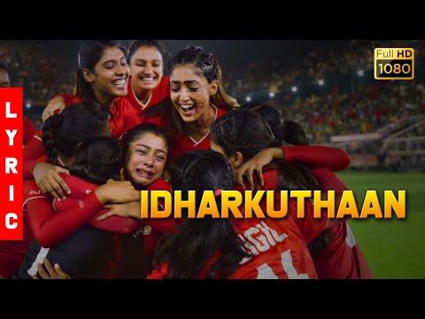 idharkuthaan song lyrics bigil 2019 film