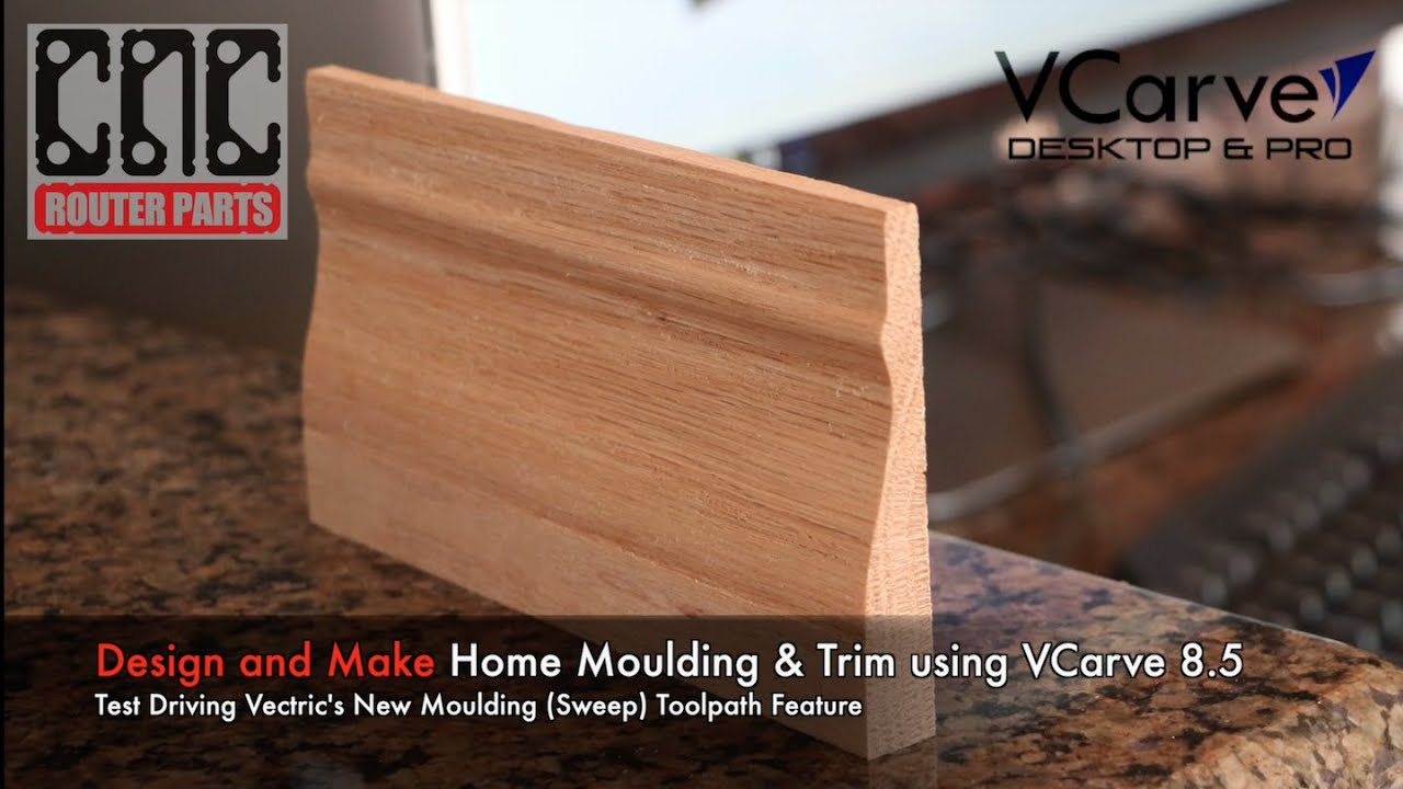 Make Matching Home Molding/Trim Using VCarve 8.5 And Your CNC Machine    YouTube