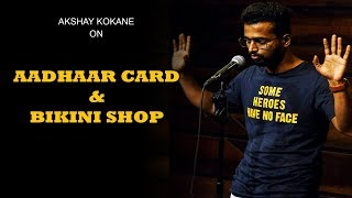 Aadhaar Card And Bikini Store | आधार कार्ड आणि बिकिनी स्टोर | Standup Comedy By Akshay Kokane