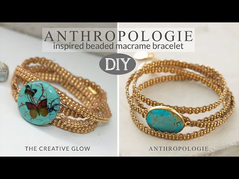 DIY Anthropologie Inspired Macrame Beaded Wrap Bracelet