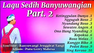 Lagu Sedih Banyuwangi Part. 2